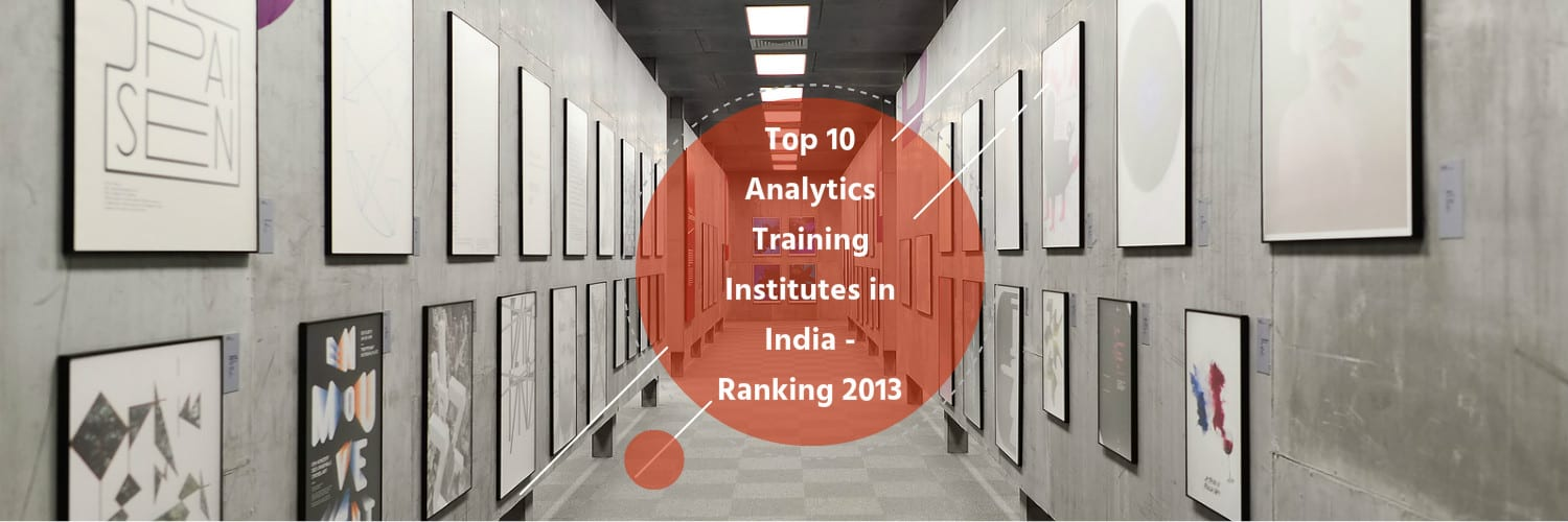 Top 10 Analytics Training Institutes In India Ranking 2013