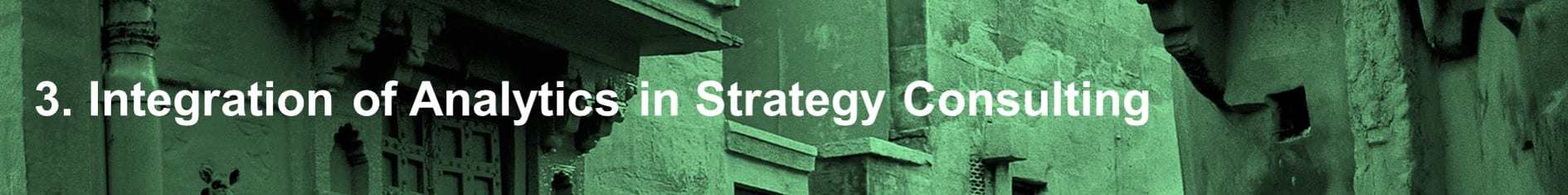 Integration of analytics in Strategy consulting