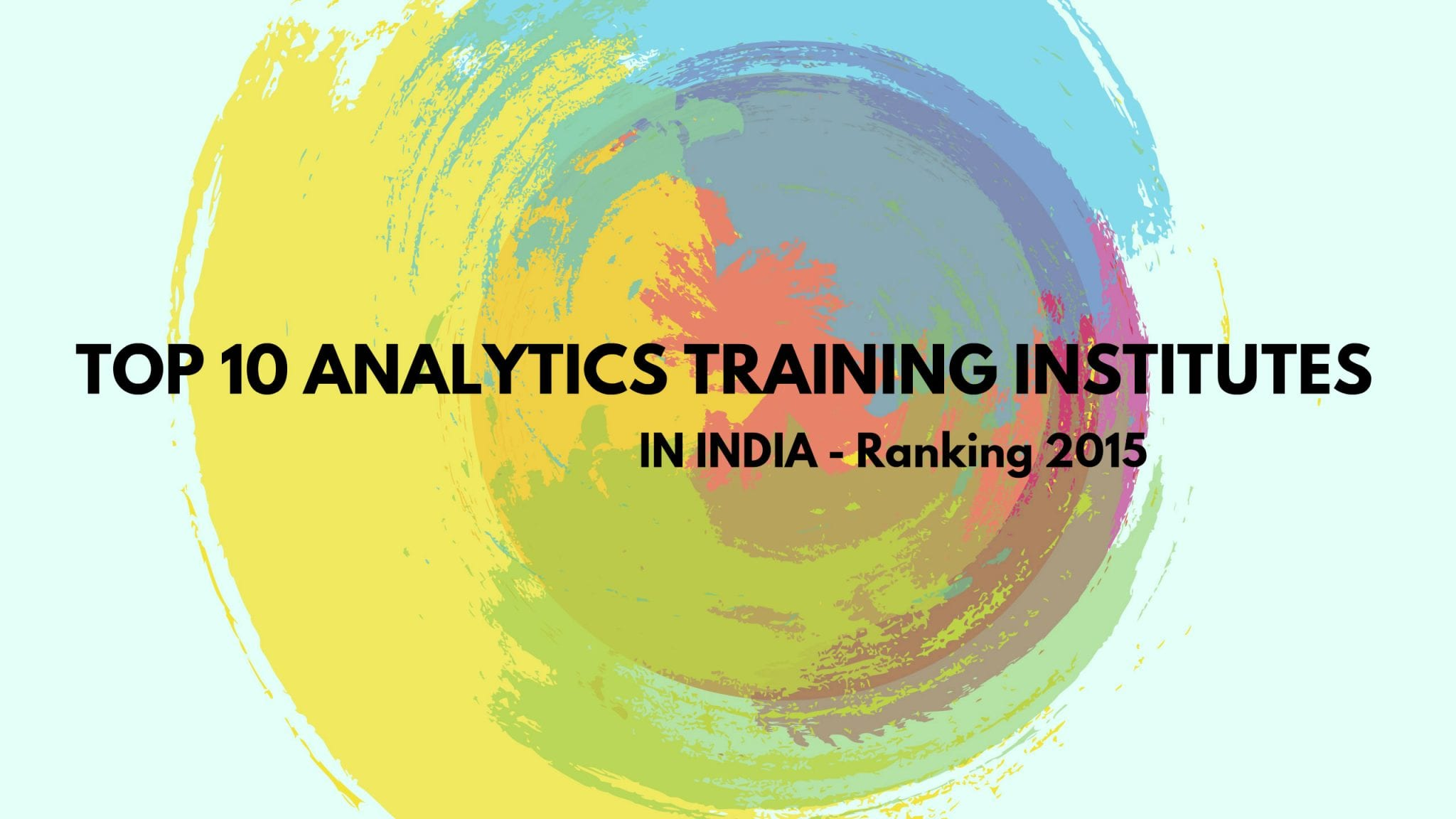 Top 10 Analytics Training Institutes In India Ranking 2015