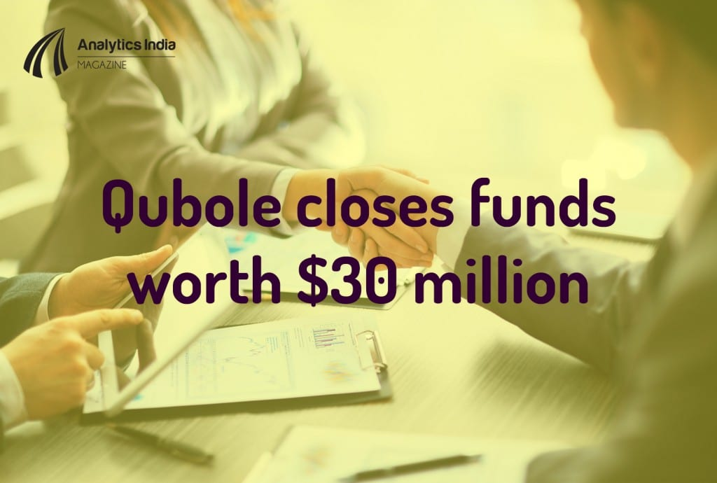 Qubole closes funding worth $30 million - Analytics India