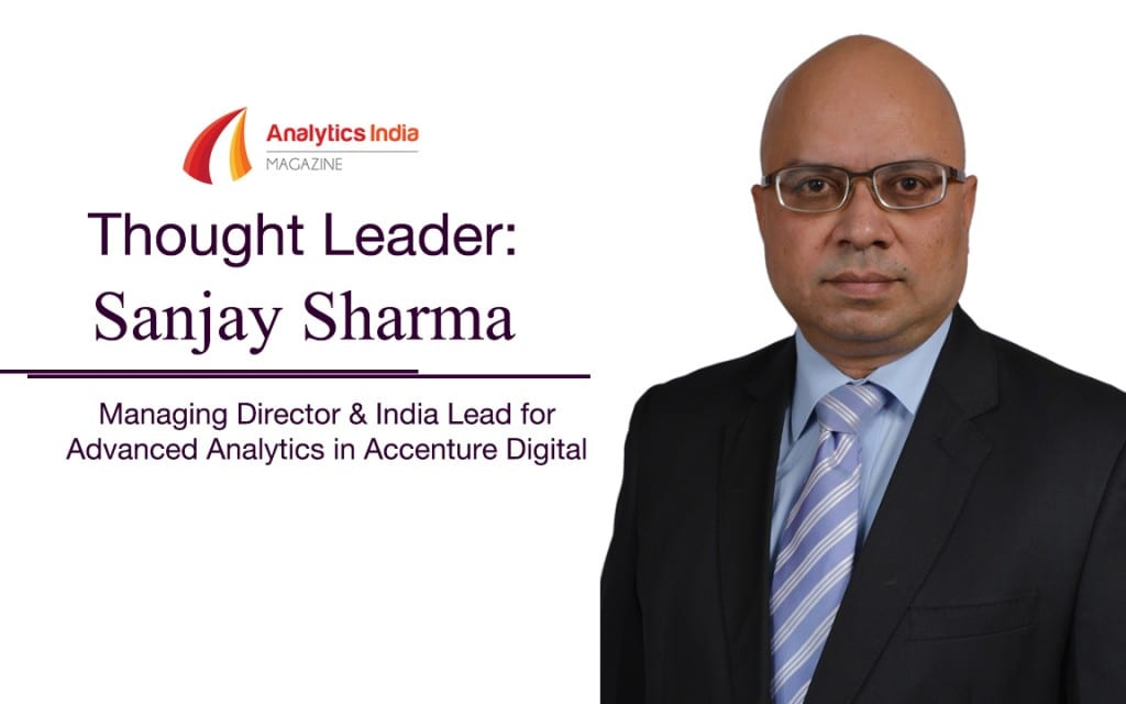 A talk with Sanjay Sharma : Managing Director at Accenture