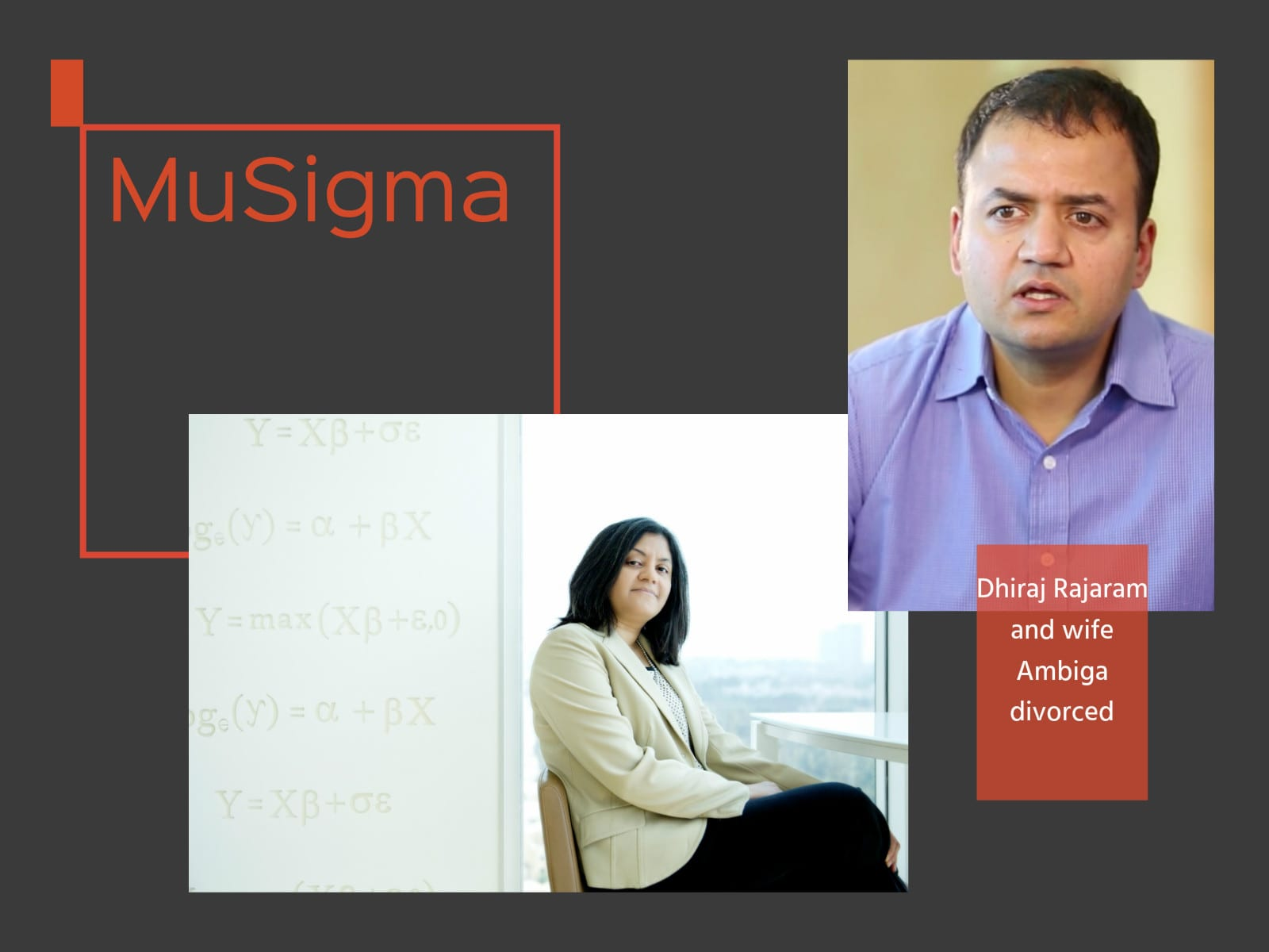 Mu Sigma head Dhiraj Rajaram and wife Ambiga divorced, insists it won't affect the company