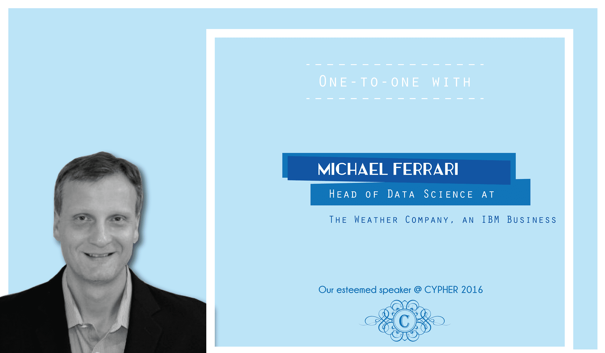 Interview with Michael Ferrari, Head of Data Science, The Weather