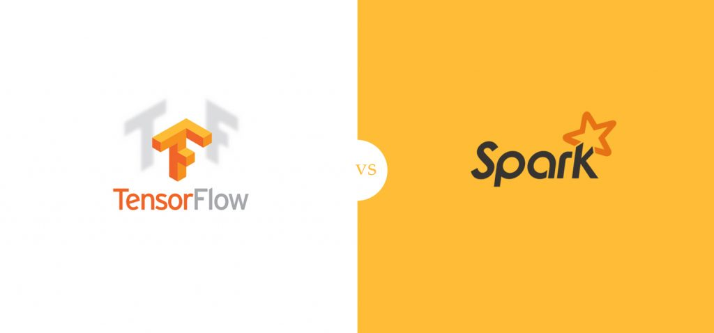 TensorFlow Vs Spark: How Do They Differ & Work In Tandem