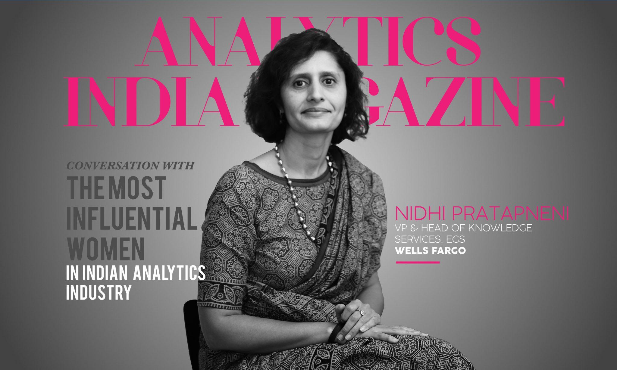 Women in Analytics - Nidhi Pratapneni, SVP and Head of Knowledge services at Wells Fargo