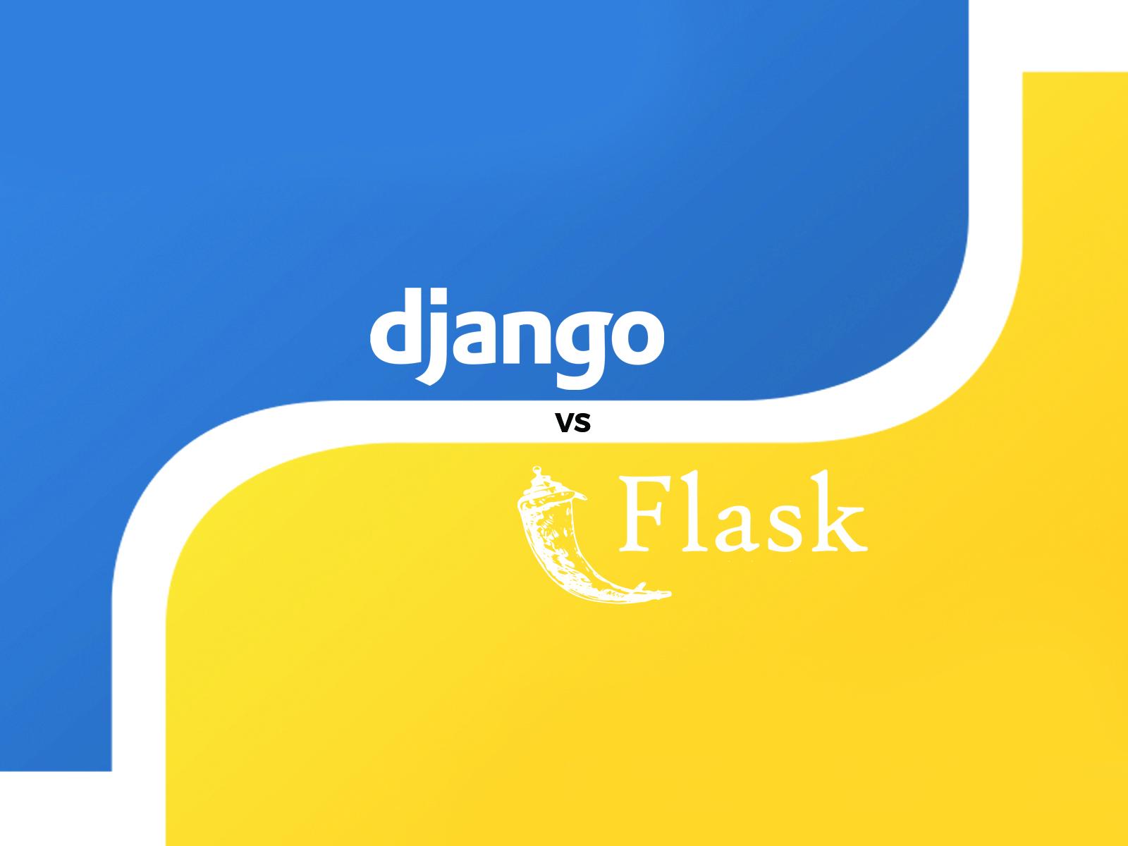 Django Vs Flask: A Detailed Comparison Between Python's Most Popular Frameworks