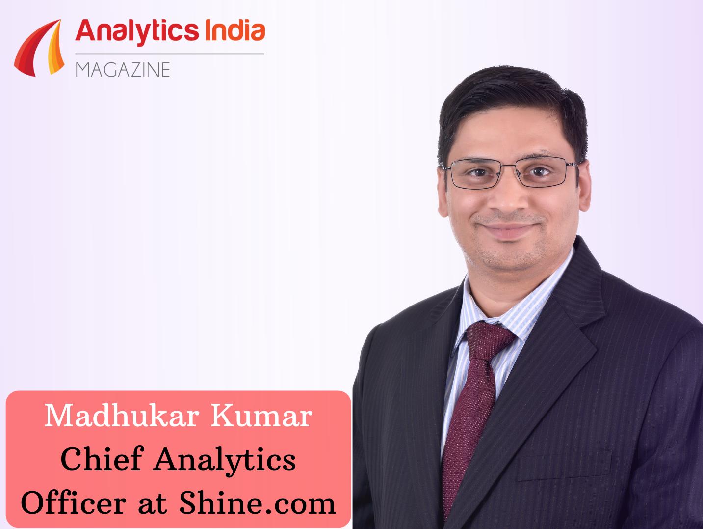 We Want To Make Hiring Cycle Shorter & More Efficient With Data Analytics: Shine.com's Madhukar Kumar