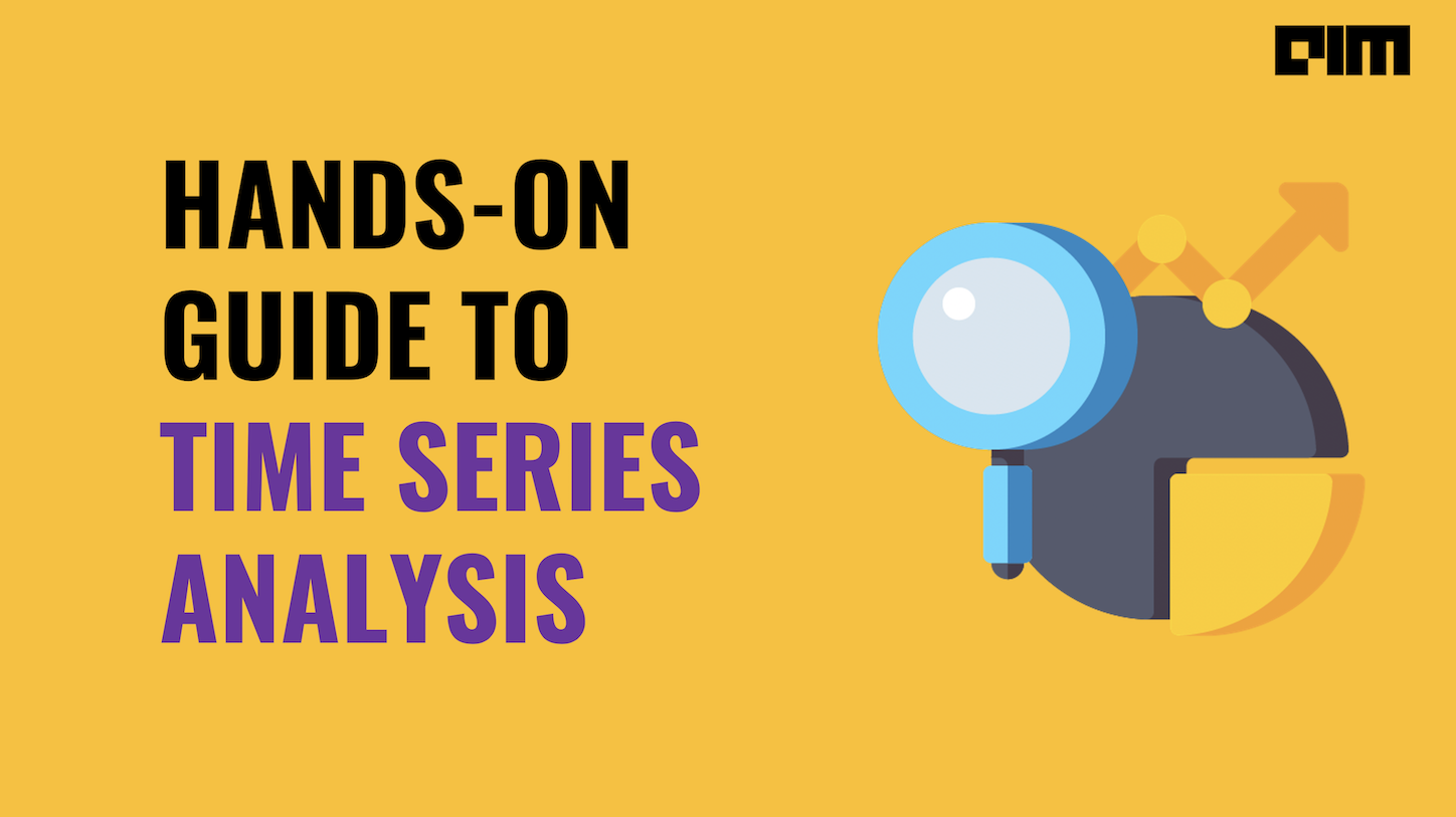 Hands-On Guide to Time Series Analysis using Simple Exponential Smoothing in Python