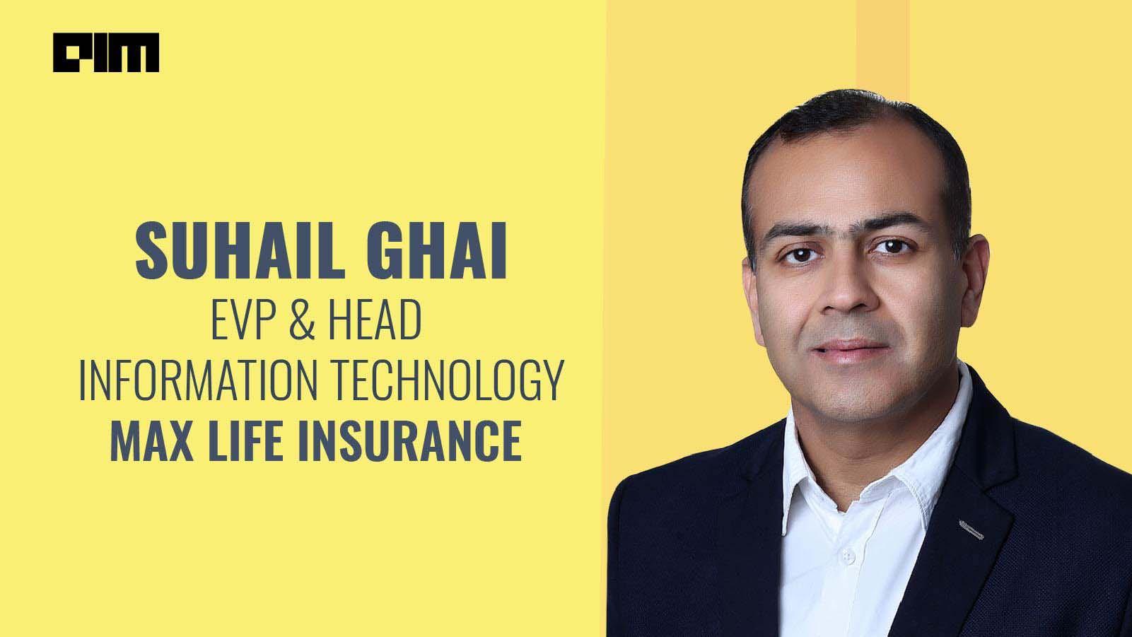 Suhail Ghai Max Life Insurance
