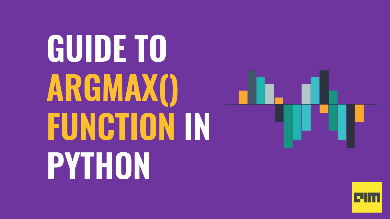 Argmax() Function In Python