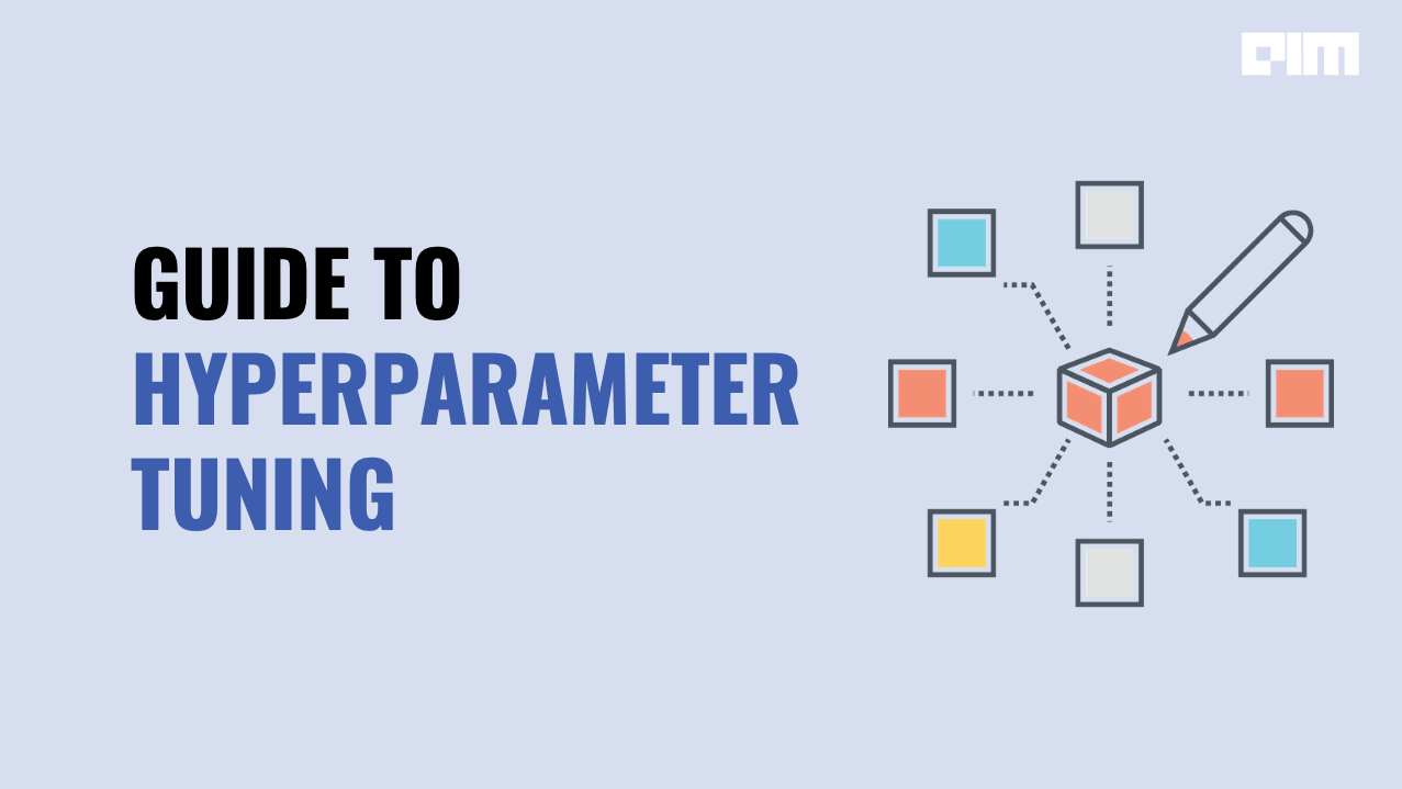 Hyperparameter Tuning
