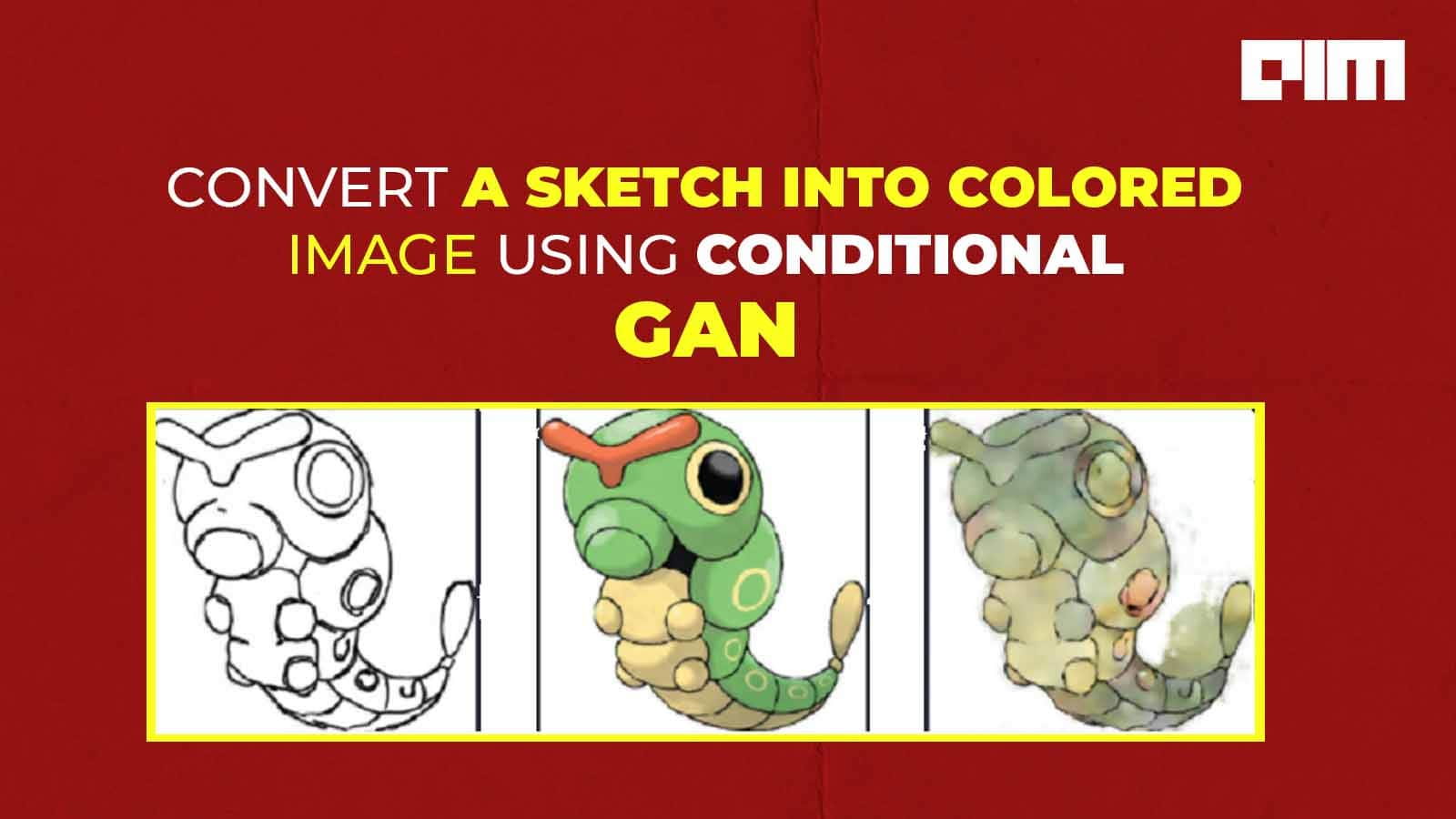 sketch to color transformation using conditional GANs