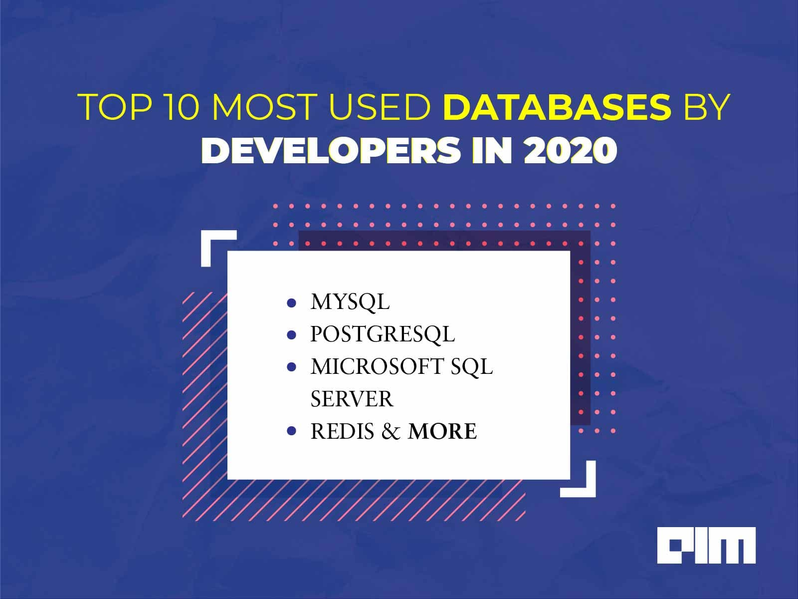 10 Most Used Databases By Developers In 2020