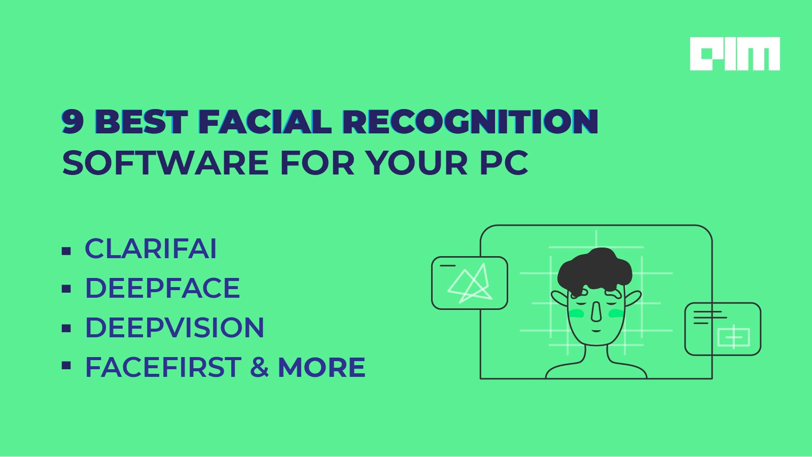 9 Best Facial Recognition Software For Your Pc