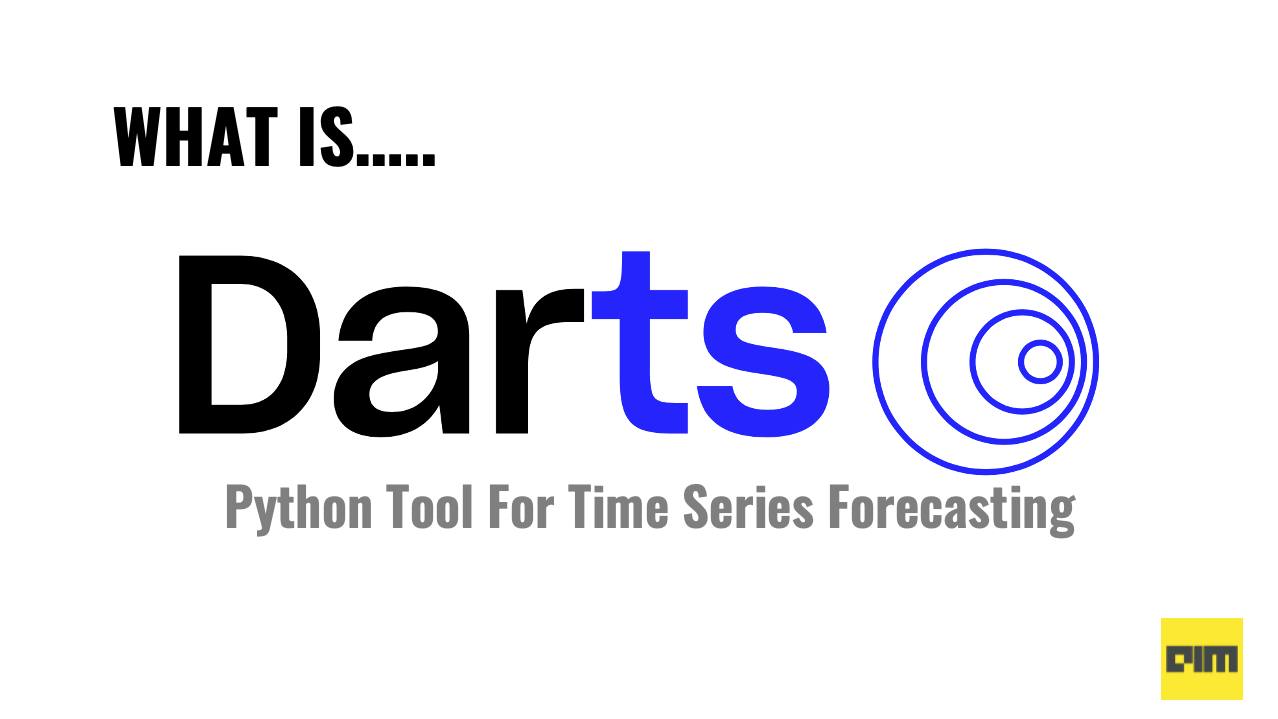 Hands-On Guide To Darts - A Python Tool For Time Series Forecasting
