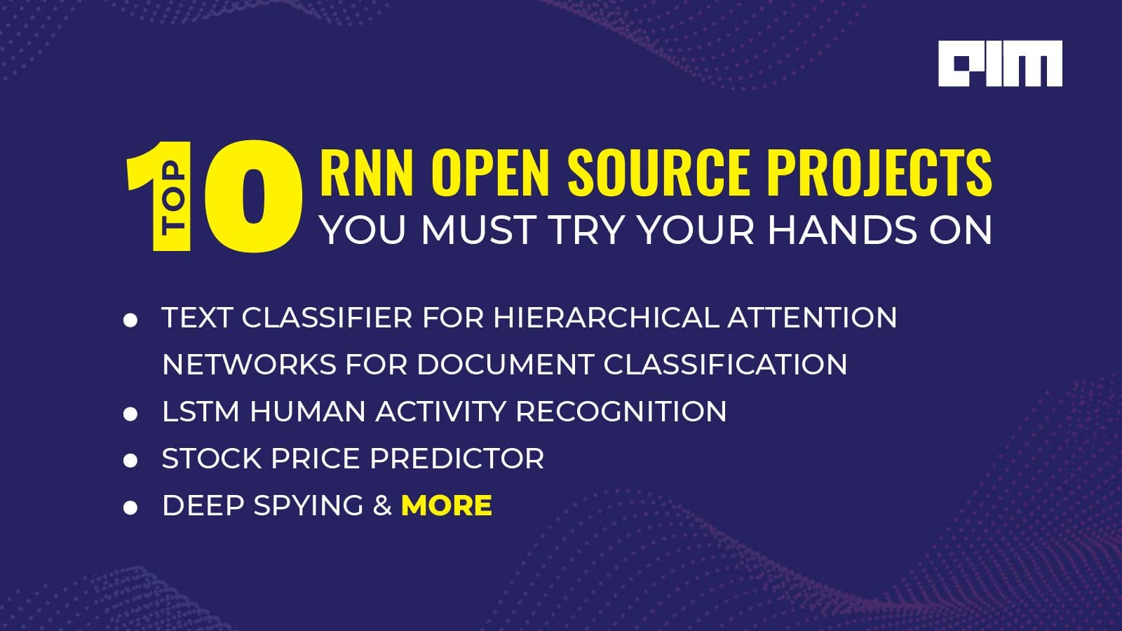 10 RNN Open Source Projects You Must Try Your Hands On