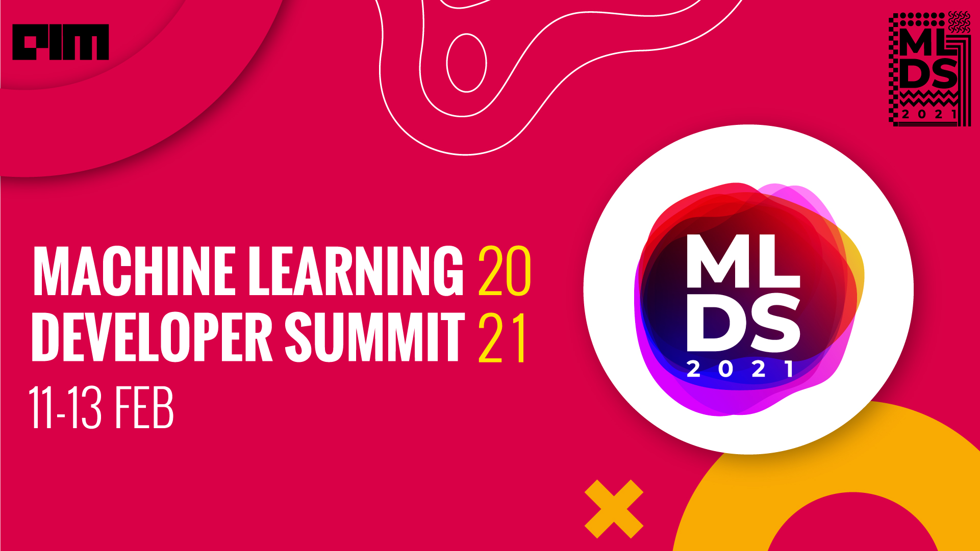 Third Edition Of Machine Learning Developers Summit Announced - MLDS 2021