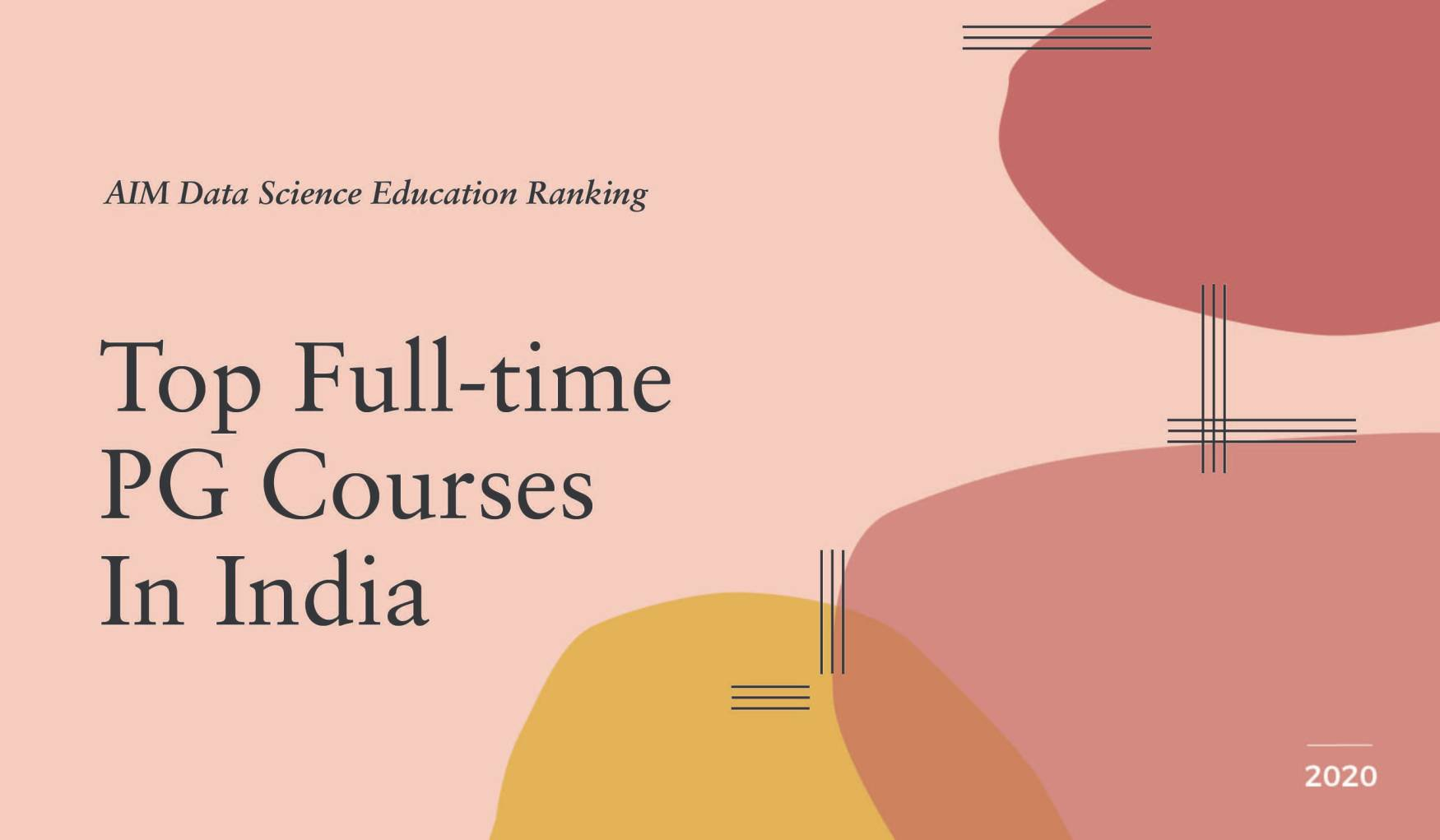 AIM Data Science Education Ranking 2020 | Top Full-Time PG Programmes In India