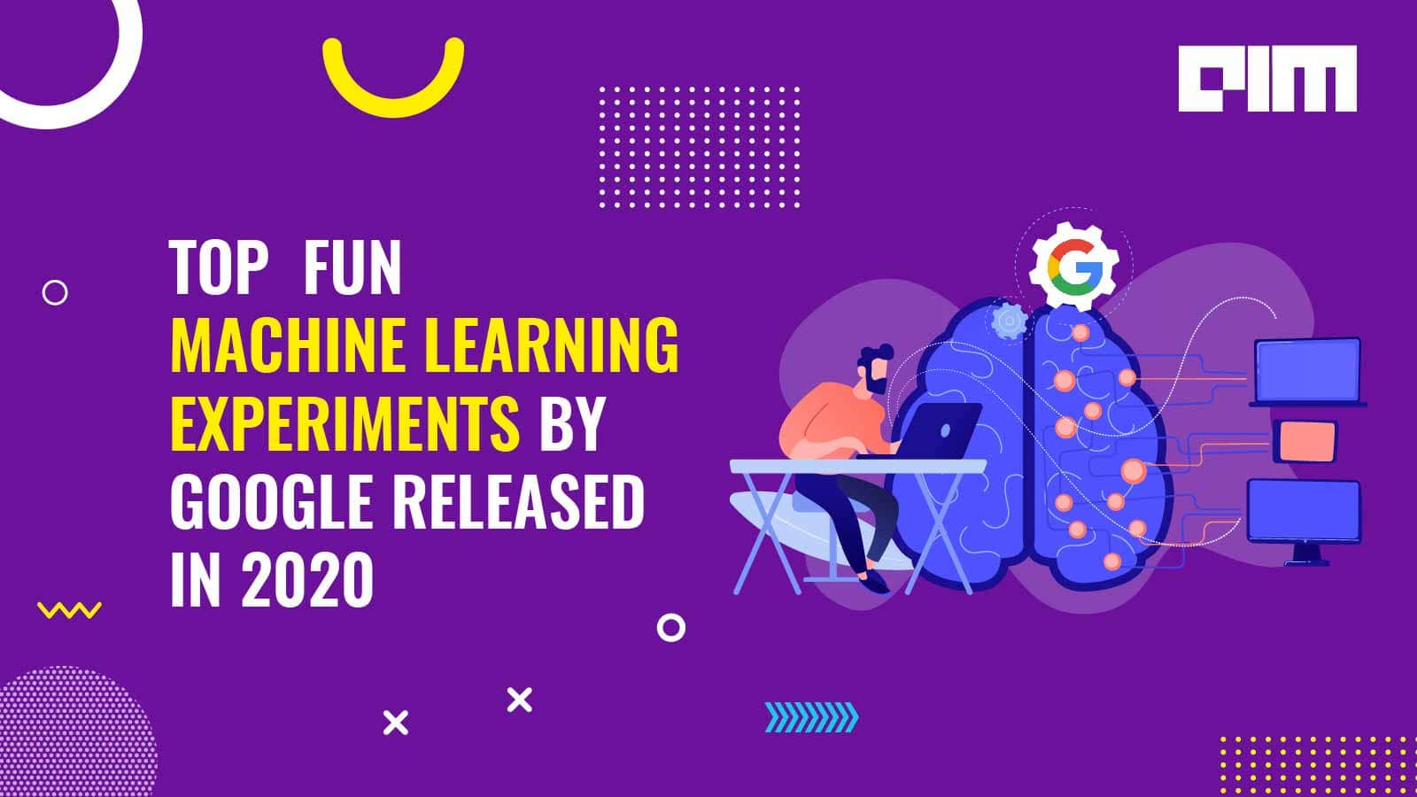 Top 10 Fun Machine Learning Experiments By Google Released in 2020