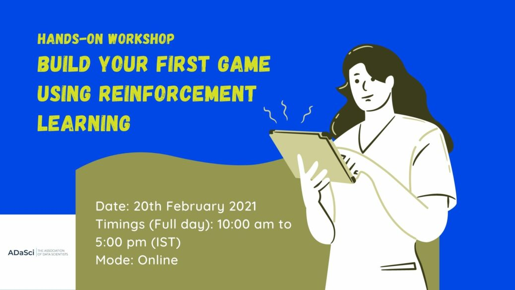 Attend The Full Day Hands-On Workshop On Reinforcement Learning