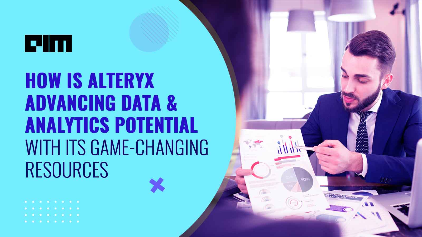 How Is Alteryx Advancing Data & Analytics Potential With Its Game-changing Resources