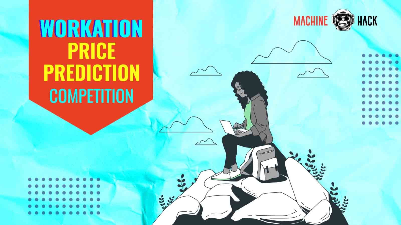 New Hackathon For Data Scientists — Workation Price Prediction Challenge