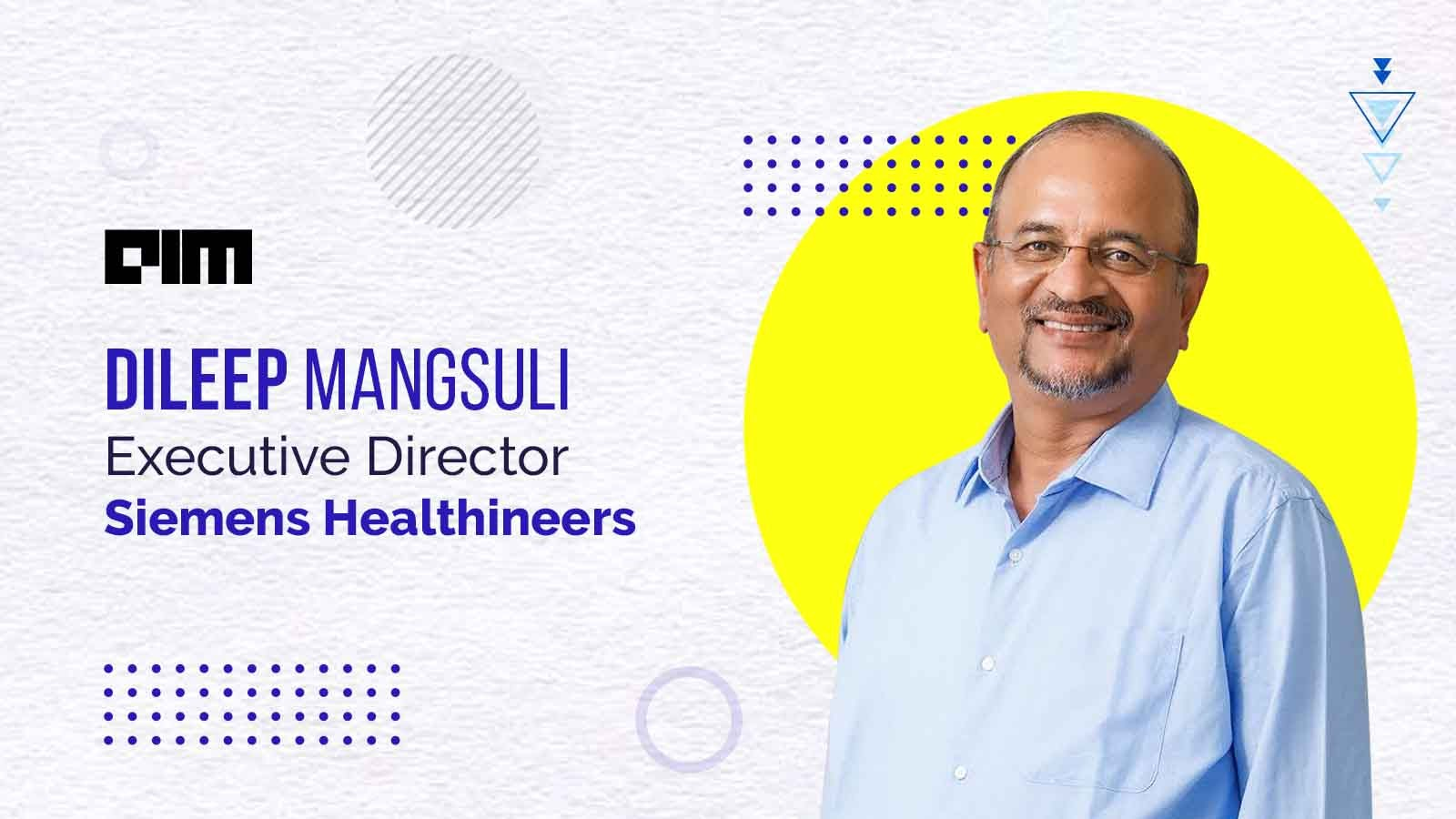 Digital Technologies Have Made Medicine More Precise: Dileep Mangsuli