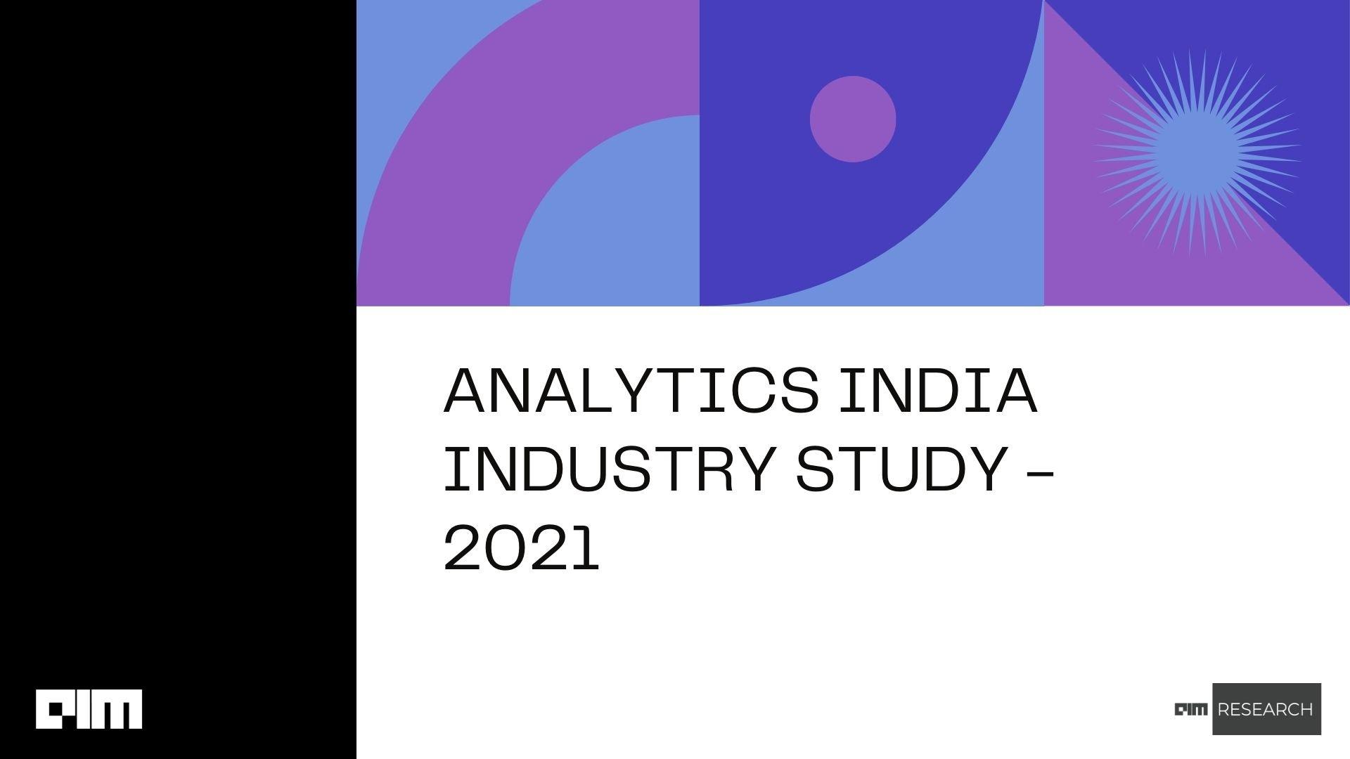 Analytics India Industry Study 2021