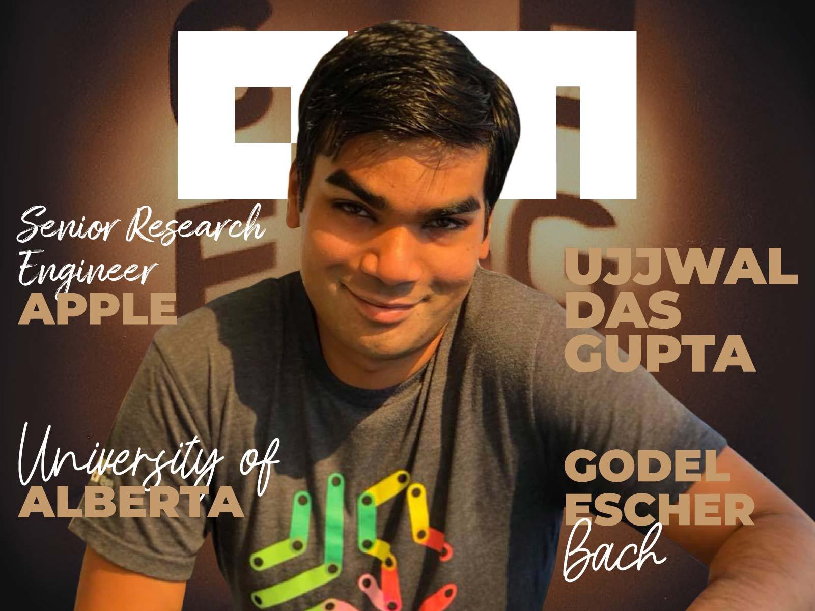 Interview With Ujjwal Das Gupta, Senior Research Engineer, Apple