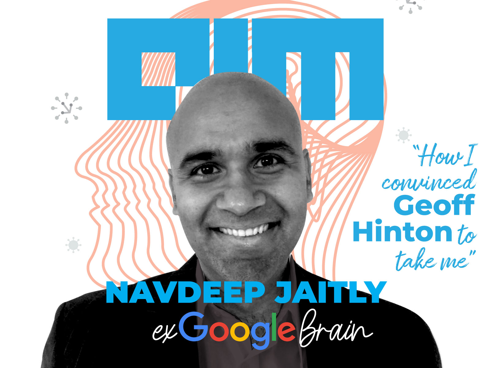 The Secret Life Of ex-Google Brain Researcher Navdeep Jaitly
