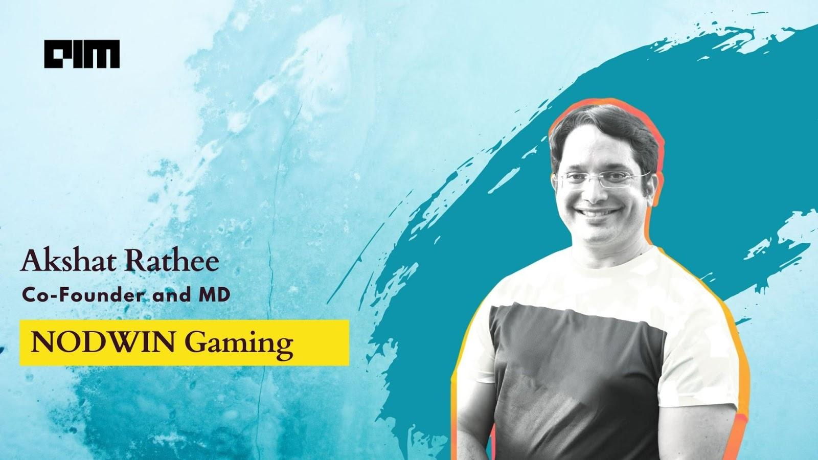 Nodwin Gaming Founder Akshat Rathee On India's Esports Landscape
