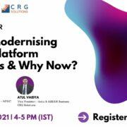 Register For This Webinar: Why Modernising Data Platform Matters & Why Now?