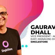 SingleStore Democratises Storage & Helps Organisations Monetise Their Data Assets Efficiently: Gaurav Dhall, India MD